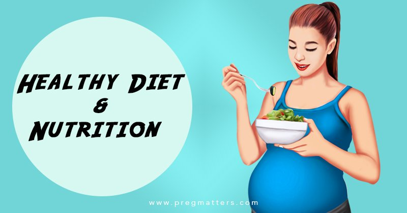 Pregnant healthy diet and nutrition